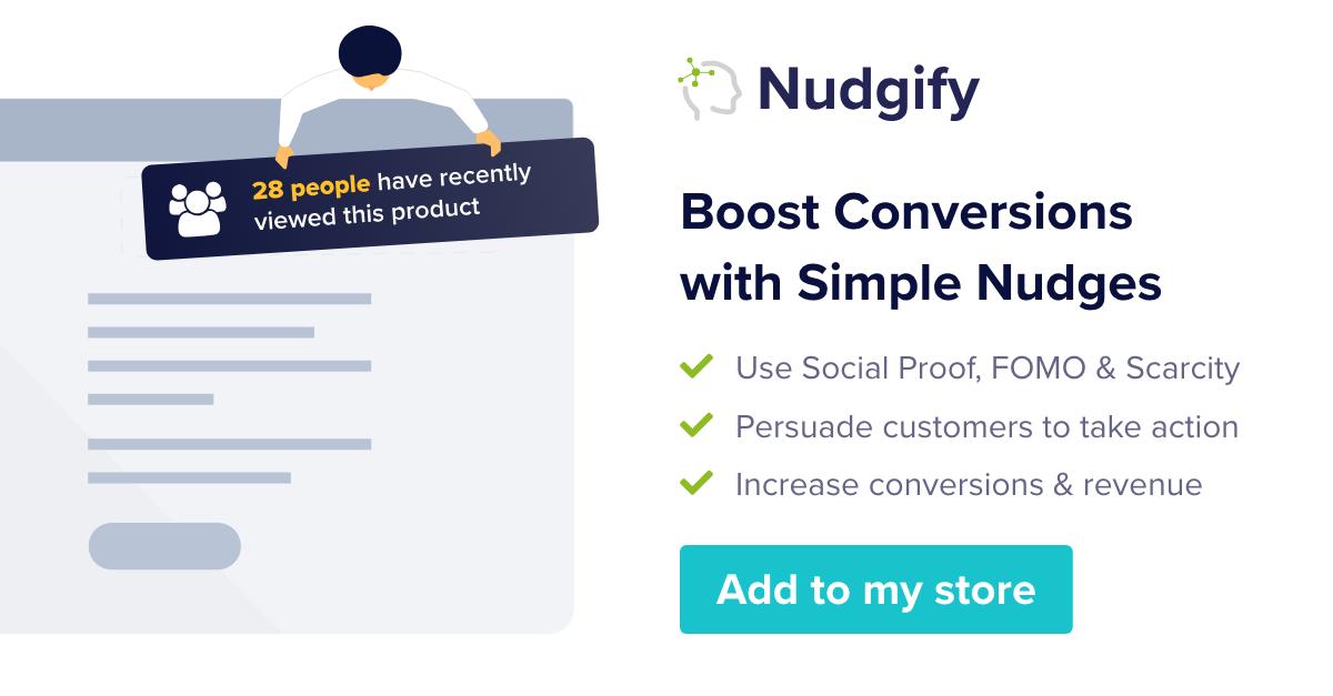 Nudgify - Shopify Social Proof & FOMO
